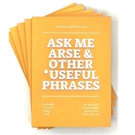 """""""Ask Me Arse"""" Book by Anthony & Becca Carey"""